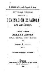 Estudios críticos acerca de la dominación española en América: Volumen 13