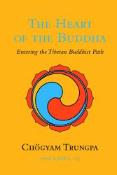 The Heart Of The Buddha Book PDF