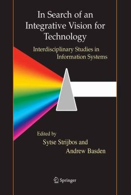 In Search of an Integrative Vision for Technology PDF