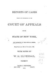 Reports of Cases Heard and Determined in the Court of Appeals of the State of New York Not Reported in the Official Series: From January, 1886, to [November, 1892], Volume 4