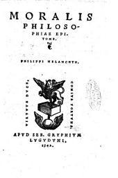 Moralis philosophiae epitome. Philippi Melanchth