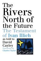 The Rivers North of the Future PDF