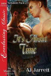 It's About Time [Nehalem Pack 23]