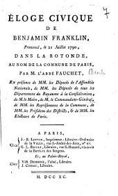 Eloge civique de Benjamin Franklin prononcé le 21 juillet 1790, dans la rotonde au nom de la commune de Paris