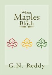 When Maples Blush