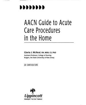 AACN Guide to Acute Care Procedures in the Home PDF