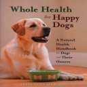 Whole Health For Happy Dogs PDF