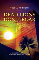 Dead Lions Don't Roar