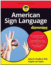 American Sign Language For Dummies: Edition 3
