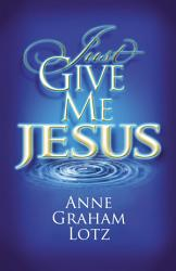 Just Give Me Jesus Book PDF