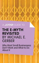 A Joosr Guide to ... The E-Myth Revisited by Michael E. Gerber