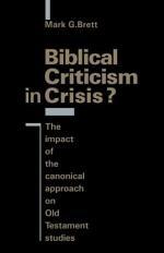 Biblical Criticism in Crisis?