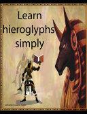 Learn Hieroglyphs Simply PDF