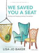 We Saved You a Seat   Teen Girls  Bible Study PDF