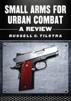 Small Arms for Urban Combat PDF