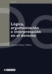 Lógica, argumentación e interpretación en el derecho