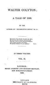 Walter Colyton: a tale of 1688, Volume 2