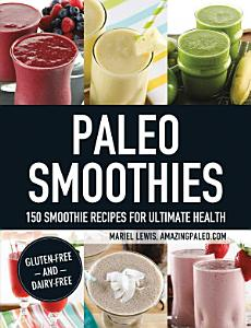Paleo Smoothies Book