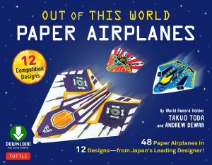 Out of This World Paper Airplanes Ebook