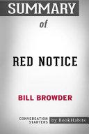 Summary of Red Notice by Bill Browder  Conversation Starters PDF