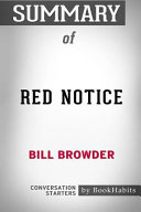 Summary of Red Notice by Bill Browder  Conversation Starters