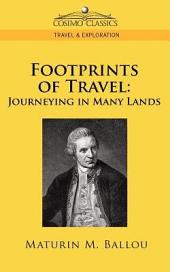 Footprints of Travel: Journeying in Many Lands
