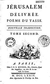 Jérusalem délivrée, poème du Tasse, nouvelle traduction....