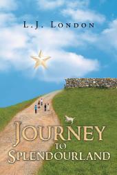 Journey to Splendourland