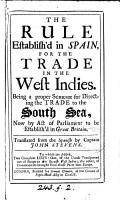 The rule established in Spain for the trade in the West Indies  by J  de Veitia Linage  tr  by J  Stevens PDF