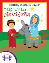 Mi Primera Lectura a lo Largo de Historia Navideña