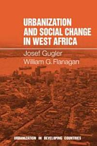 Urbanization and Social Change in West Africa PDF
