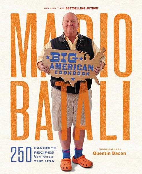 Download Mario Batali  Big American Cookbook Book