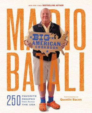 Mario Batali  Big American Cookbook