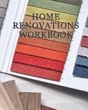 Home Renovation Workbook