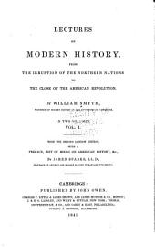 Lectures on modern history, from the irruption: Volume 1