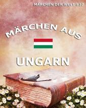 Märchen aus Ungarn (Märchen der Welt)