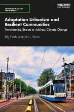 Adaptation Urbanism and Resilient Communities