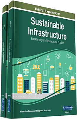 Sustainable Infrastructure: Breakthroughs in Research and Practice