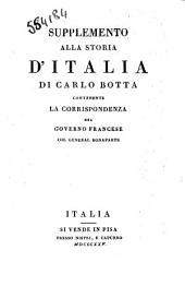 Supplemento alla storia d'Italia di Carlo Botta contenente la corrispondenza del governo francese col generale Bonaparte