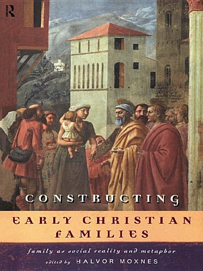 Constructing Early Christian Families PDF