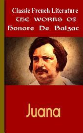 Juana: Works of Balzac