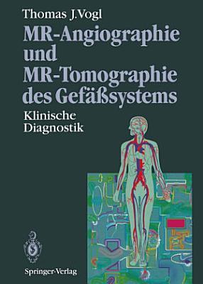 MR Angiographie und MR Tomographie des Gef    systems PDF