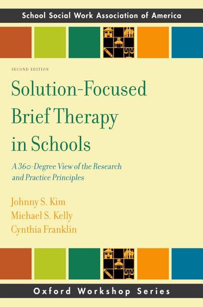 Download Solution Focused Brief Therapy in Schools Book