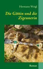 Die G  ttin und die Zigeunerin PDF