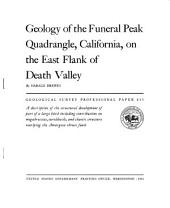 Geology of the Funeral Peak Quadrangle, California, on the East Flank of Death Valley