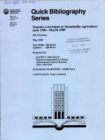 Organic, Low-input Or Sustainable Agriculture, June 1986--March 1989