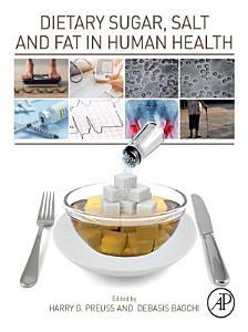 Dietary Sugar  Salt and Fat in Human Health PDF