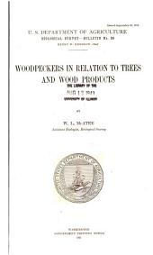 Woodpeckers in relation to trees and wood products