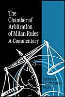The Chamber of Arbitration of Milan Rules  A Commentary PDF