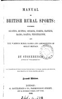 Manual of British Rural Sports ...
